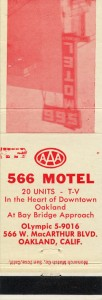 566 Motel, 566 W. MacArthur Blvd., Oakland, California